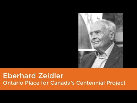 Eberhard Zeidler - On the Ontario Place for Canada's Centennial Project