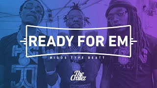 "Migos Type Beat ""Ready For Em"" Hard Gangsta Rap Instrumental 2015 