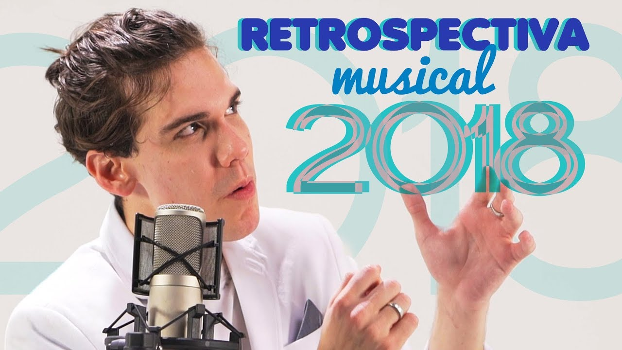RETROSPECTIVA MUSICAL 2018 - MrPoladoful