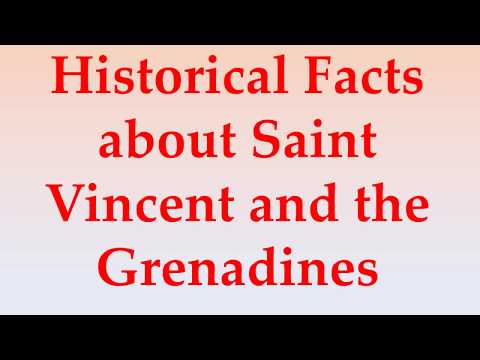 Historical Facts about Saint Vincent and the Grenadines
