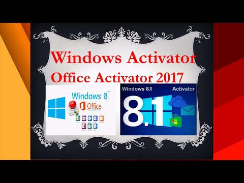 How to activate windows 8.1/10 and office  permanently 2017
