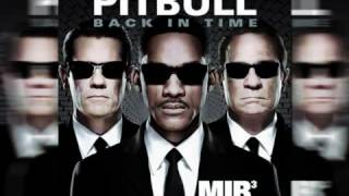 Pitbull - Back in Time (Men In Black 3 soundtrack And the Movie as well ) Free Download
