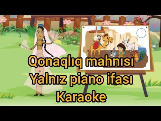 Qonaqliq Usaq Mahnisi Karaoke Piano Turk Azeri Music Youtube