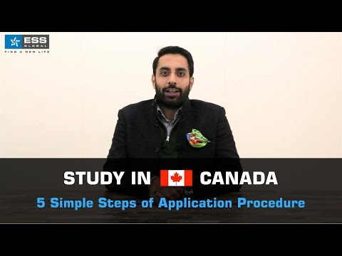 Study in Canada - 5 Simple Steps of Application Procedure - Gurinder Bhatti
