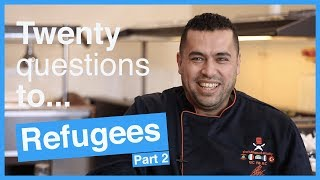 20 Questions to... Refugees Part 2