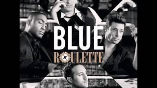 Blue - We