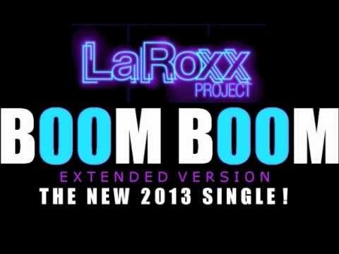LaRoxx Project - Boom Boom (Extended Version)