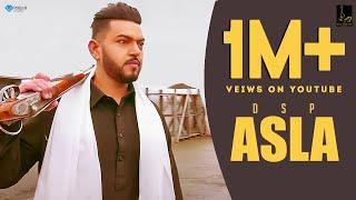 Asla (Official ) | Dsp | New Punjabi Songs 2019 | Latest Punjabi Songs 2019