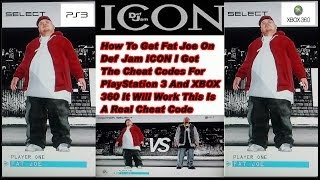 How to get Fat Joe on Def Jam ICON PS3/XBOX 360 HD 2013