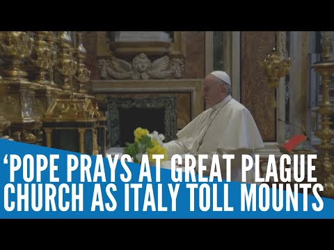 Pope prays at Great Plague church as Italy's coronavirus toll mounts