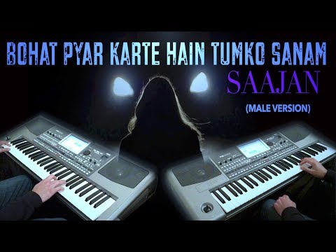 bohat pyar karte hain-Saajan- Instrumental on Korg PA900