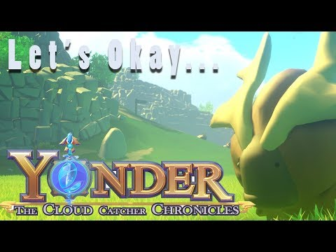 Let's Okay... Yonder The Cloud Catcher Chronicles | Harvest Moon Meets Wind Waker!