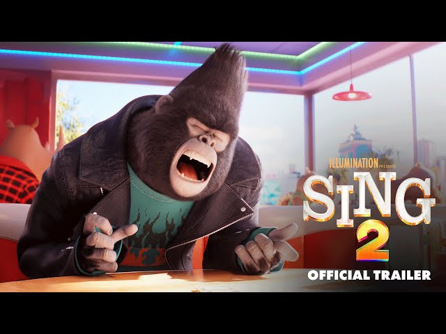 Sing 2 - Official Trailer