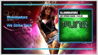 Illuminatorz - We Strike Back (B.S.M.) [HQ + FULL]