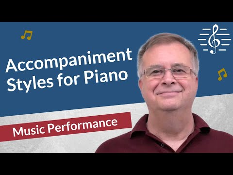 Classical Piano Accompaniment Styles - Music Performance