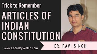 Trick to Remember Articles of Indian Constitution   Part 1 of 3