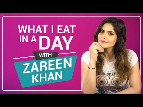 Zareen Khan: What I eat in a day | S01E09 | Bollywood  | Pin