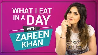 Zareen Khan: What I eat in a day | S01E09 | Bollywood  | Pinkvilla