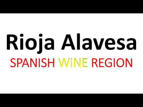wine article What Is Rioja Alavesa  How To Pronounce Spanish Wine Info  Pronunciation