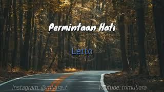 Lirik lagu Letto-permintaan hati