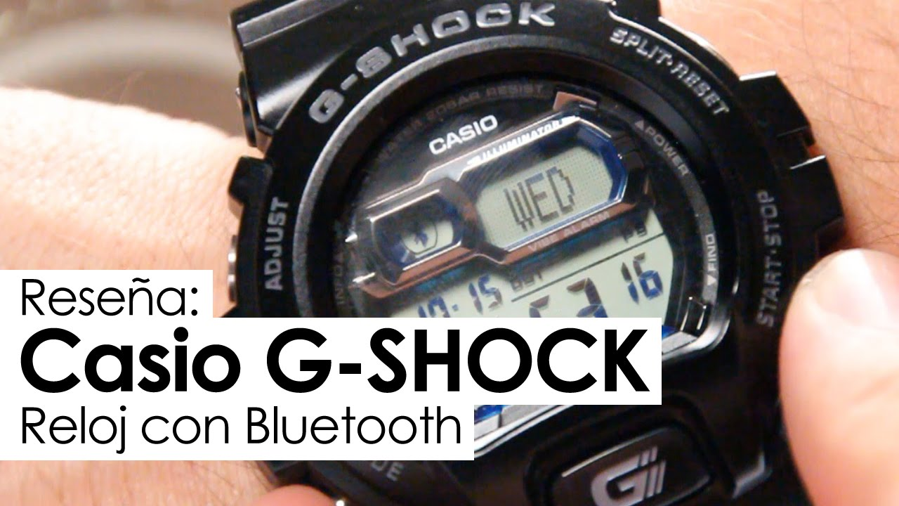 b47722d35409 Reseña  Casio G-Shock con Bluetooth - YouTube