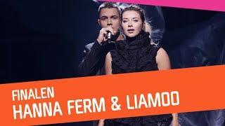 FINALEN: Hanna Ferm & LIAMOO – Hold You
