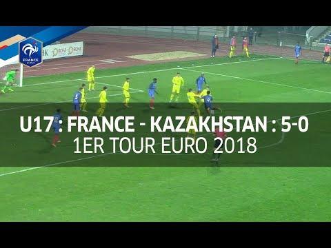 U17, 1er tour Euro 2018 : France - Kazakhstan (5-0), le résumé I FFF