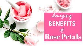 6 Unbelievable Health Benefits Of Rose Petals