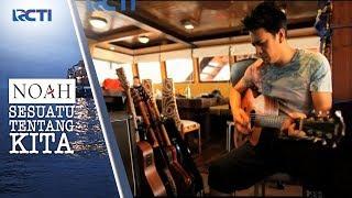 Video NOAH SESUATU TENTANG KITA - Konsep Pembuatan Album Terbaru NOAH #2 [14 September 2017] download MP3, 3GP, MP4, WEBM, AVI, FLV Desember 2017