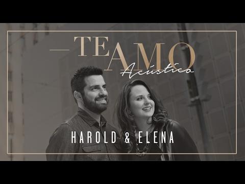 Harold & Elena presentan la versión acústica de «Te amo»: