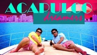 ACAPULCO DREAMERS