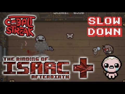 Afterbirth+ Eden Streaks! 18-0 - Slow Down - Cobalt Streak