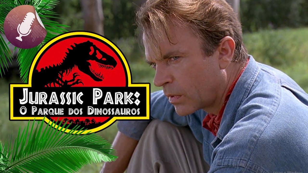 Jurassic Park: O Parque dos Dinossauros   Três Dublagens (VHS, Televisão e Cinema: Relançamento)