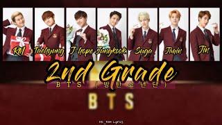 BTS (방탄소년단) - 2nd Grade | Lyrics [Han..Rom..Eng] | By Mc_Ken Lyrics