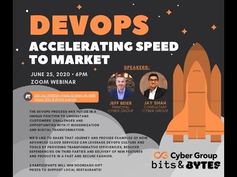 DevOps: Accelerating Speed to Market Bits & Bytes Webinar On-Demand