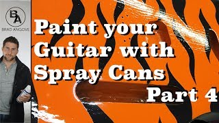 How to Paint Your Guitar With Spray Cans Part 4