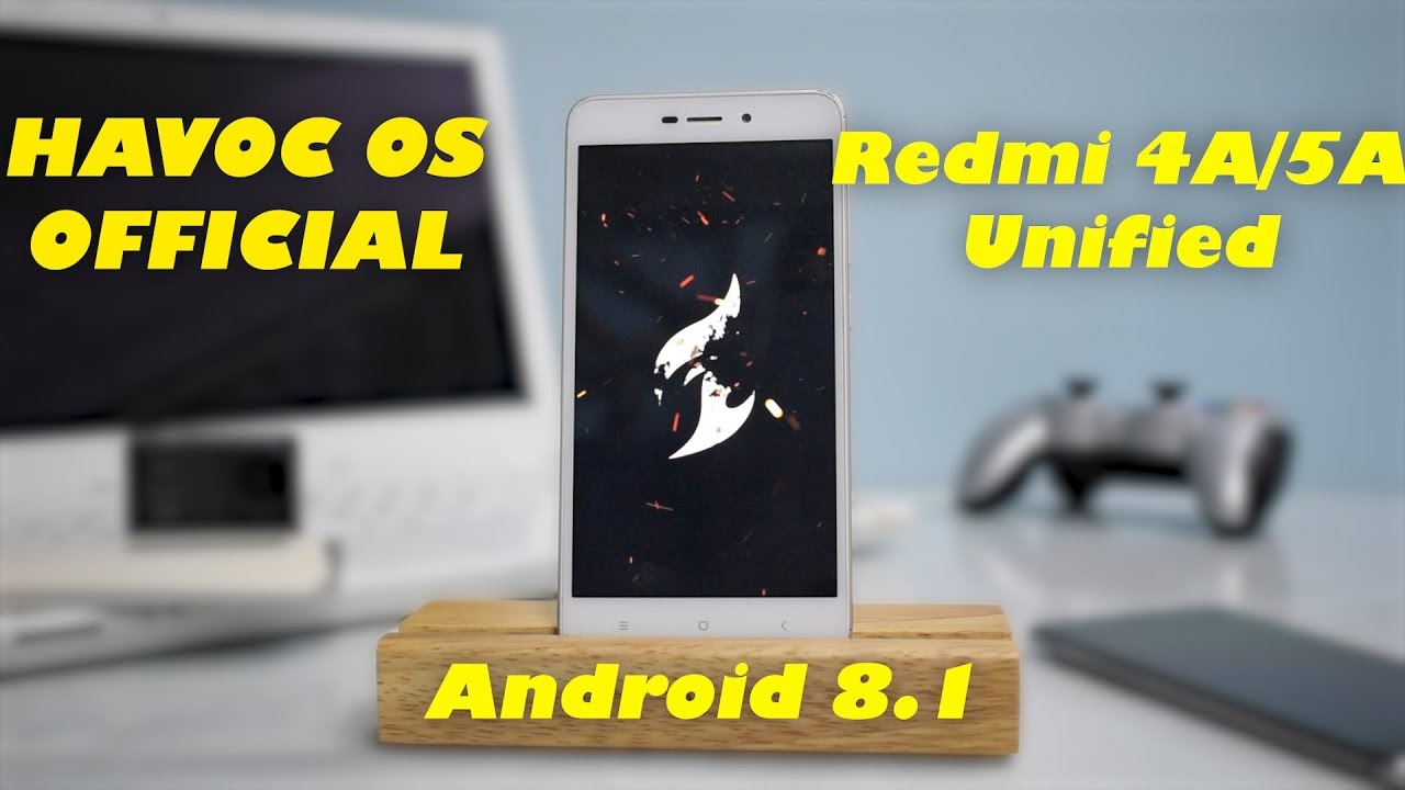 Redmi 4A/5A - Havoc OS - Official | Android 8 1 | Stable | Install &  Preview | Smartphone 2torials