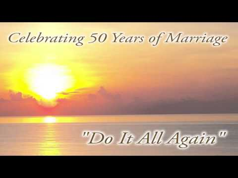 Do It All Again - 50th Wedding Anniversary Song - Studio Version