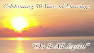 Do It All Again - 50th Wedding Anniversay Song - Studio Version