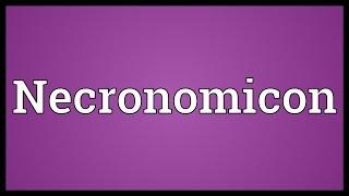 Necronomicon Meaning
