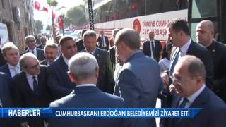 Cumhurbaşkanı Erdoğan Mersin Büyükşehir Belediyesi'ni Ziyaret Etti