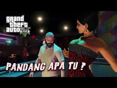 PANDANG APA TU~?? (GTA 5 Malaysia) - GTA 5 Story Mode Walktrough Gameplay | Part 22