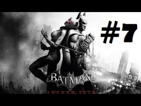 Batman Return to Arkham City #7 -  Don't beat down the wrong thugs