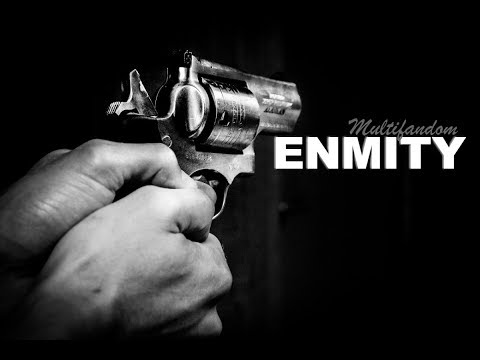 Multifandom || Enmity [Emotions and Feelings Contest]