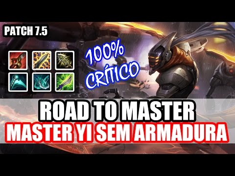 ROAD TO MASTER - NOVA PAGE DE RUNAS + 100% CRÍTICO - MASTER YI JUNGLE GAMEPLAY