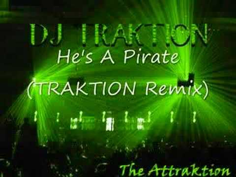 Pirates of the Caribbean - He's A Pirate (TRAKTION...