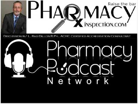 Pharmacy Inspection Podcast w/ Rad Dillon RPh., PPN - Episode 541