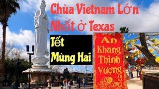 Chùa Vietnam Ở Houston, TX Tết Mùng Hai