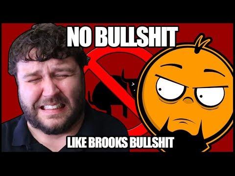 No Bullshit Like Brooks Bullshit