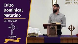 Culto Matutino (29/11/2020) - Sem. Thalison Evangelista